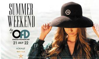 SUMMER WEEKEND від Odessa Fashion Day 2021